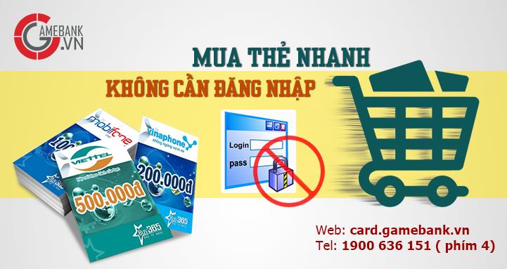 Gamebank cung cấp dịch vụ mua thẻ nhanh.