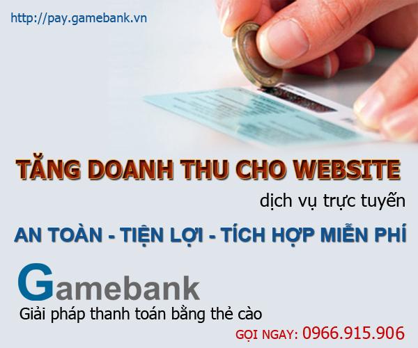Gamebank cung cấp dịch vụ nạp quy đổi thẻ cào nhanh, uy tín