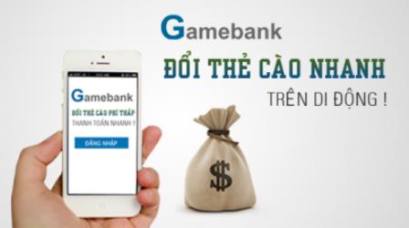 Dịch vụ thu mua nạp đổi thẻ Gamebank tối ưu cho các admin